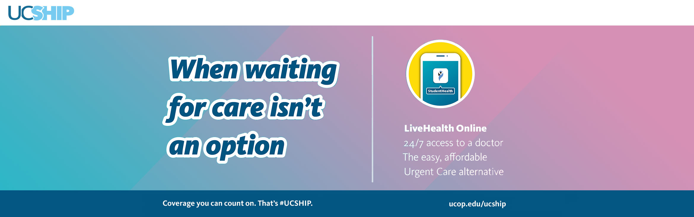 When waiting for care isn't an option LiveHealth Online 24/7 access to a doctor The easy affordable Urgent Care alternative