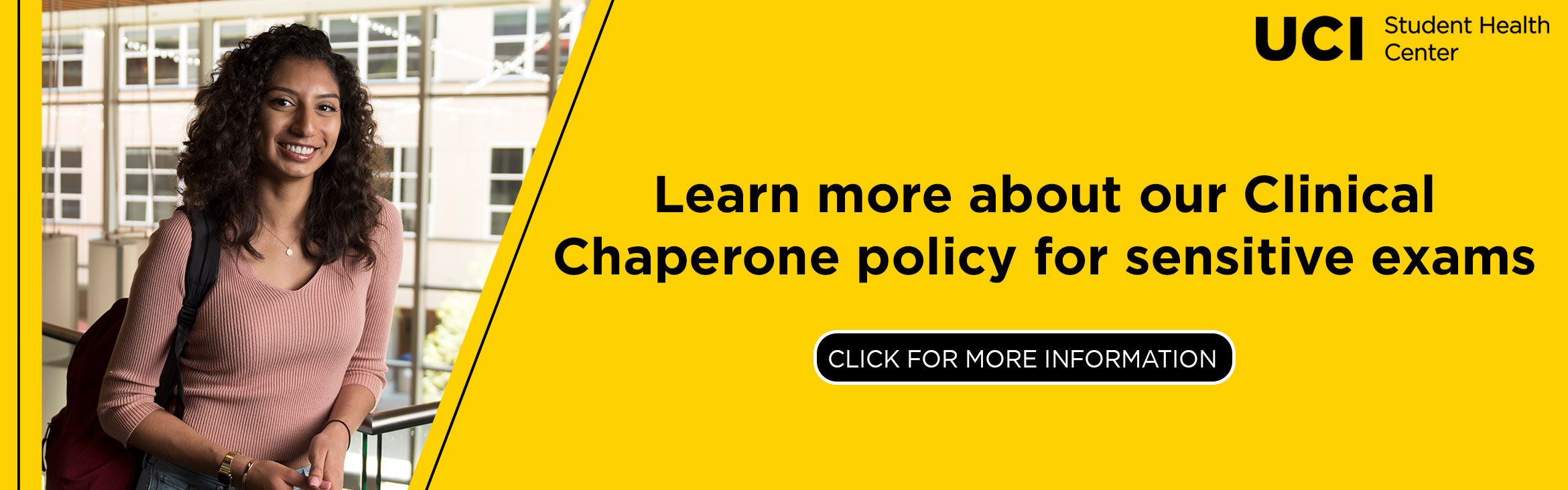 Learn more about our clinical chaperone policy for sensitive exams.  Click for more information.