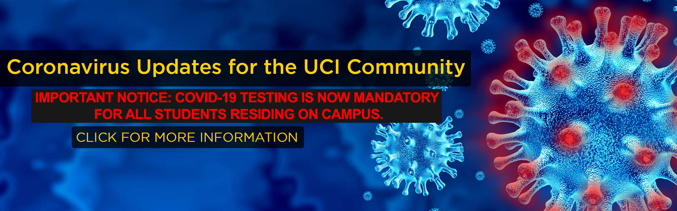 Coronavirus Updates for the UCI Community.