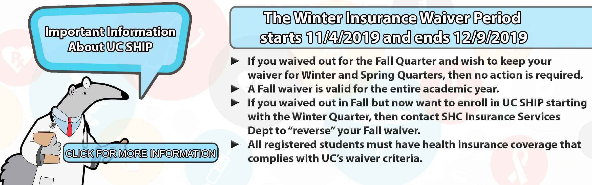 The Winter Insurance Waiver Period starts 11/4/2019 and ends 12/9/2019