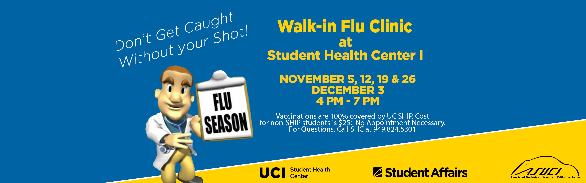 Don't Get Caught Without Your Shot! Upcoming Flu Vaccine Clinics, Walk-in Clinic Student Health Center