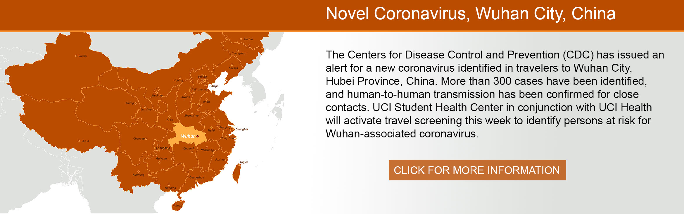 Novel Coronavirus, Wuhan City, China, The Centers for Disease Control and Prevention (CDC) has issued an  alert for a new coronavirus identified in travelers to Wuhan City,  Hubei Province, China. More than 300 cases have been identified,  and human-to-hu