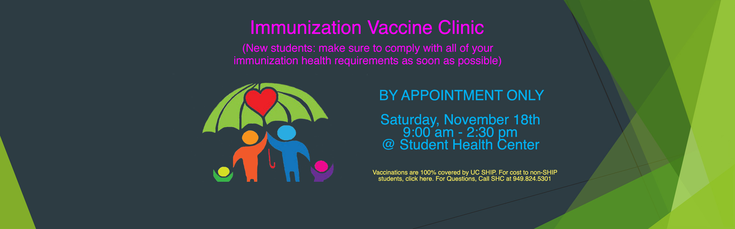 Immunization Vaccine Clinic, by appointment only. Saturday, November 18th 9:00 am to 2:30 pm @ Student Health Center