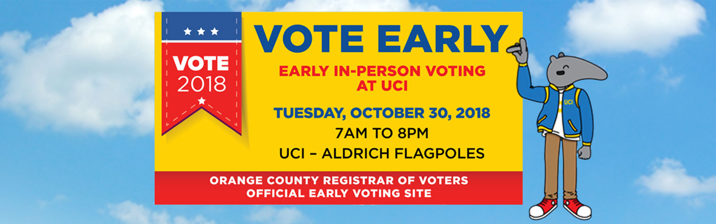 Early in-person voting at UCI on Tuesday October 30th, 2018 from 7am to 8pm at the Aldrich Flagpoles